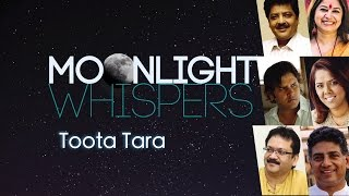 Toota Tara | Moonlight Whispers | Lyrical Video