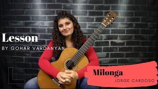 Milonga by Jorge Cardoso (2/2 Lesson) | Gohar Vardanyan