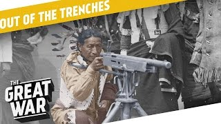 Native Americans In WW1 - Superstitions - Paint Jobs I OUT OF THE TRENCHES