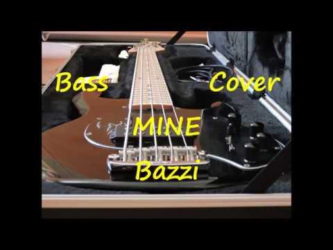 Bazzi - Mine (BASS COVER)