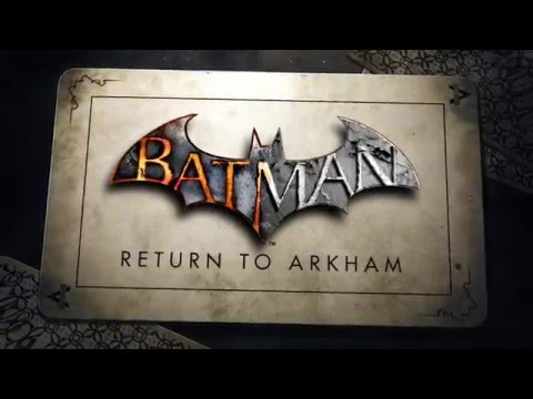 Official Batman: Return to Arkham Announce Trailer