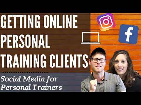 Getting Online Personal Training Clients | Social Media for Personal Trainers