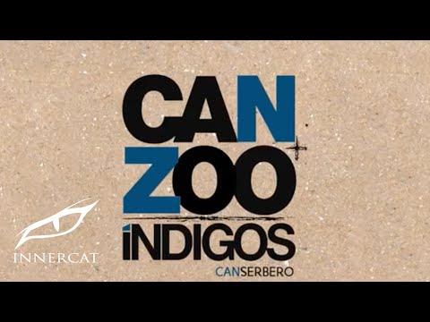 Canserbero - Indigo [Can + Zoo Indigos]