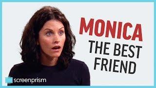 Monica Geller, the Best Friend