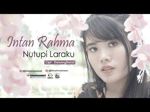 Intan Rahma - Nutupi Laraku ( Official Music Video )