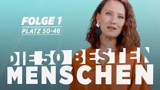 Die 50 besten Menschen – Platz 50 bis 46 (mit Birt)
