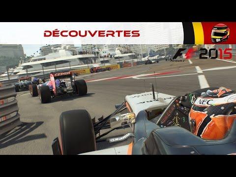 Découverte #15: F1 2015, test éclairé et argumenté! (PC) [FR ᴴᴰ]