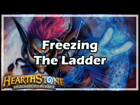 [Hearthstone] Freezing The Ladder