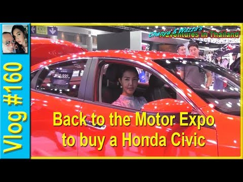 Vlog 160 - Back to the Motor Expo to buy a Honda Civic