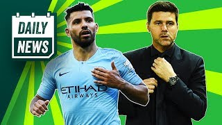 Sergio Aguero extends stay at Manchester City + Is Pochettino facing the sack? ► Daily Football News
