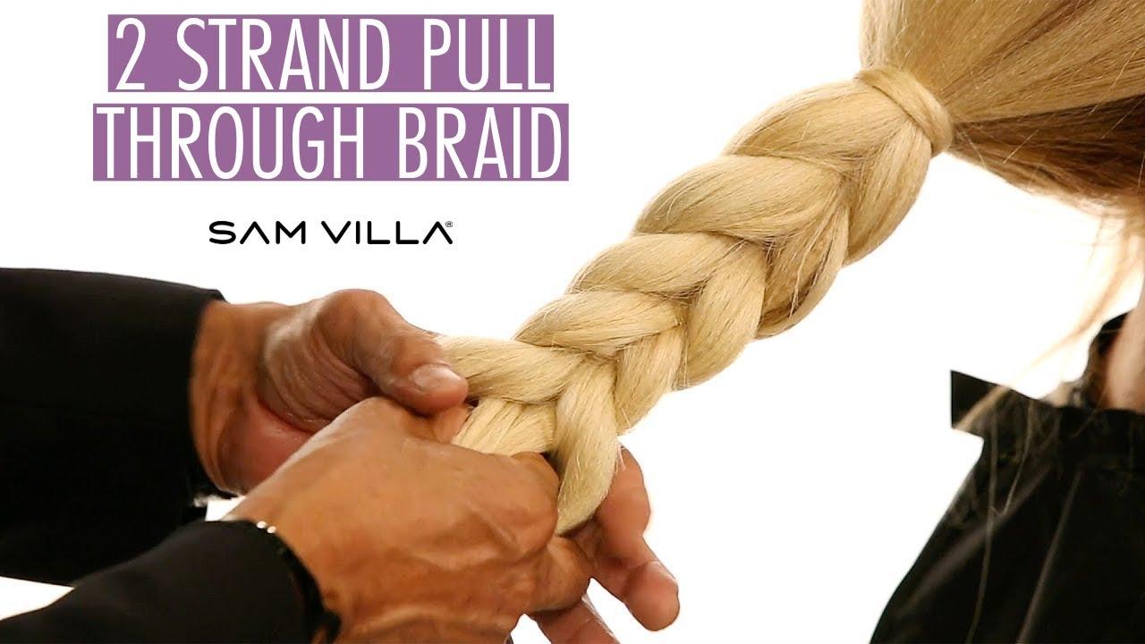 2 Strand Pull Through Braid