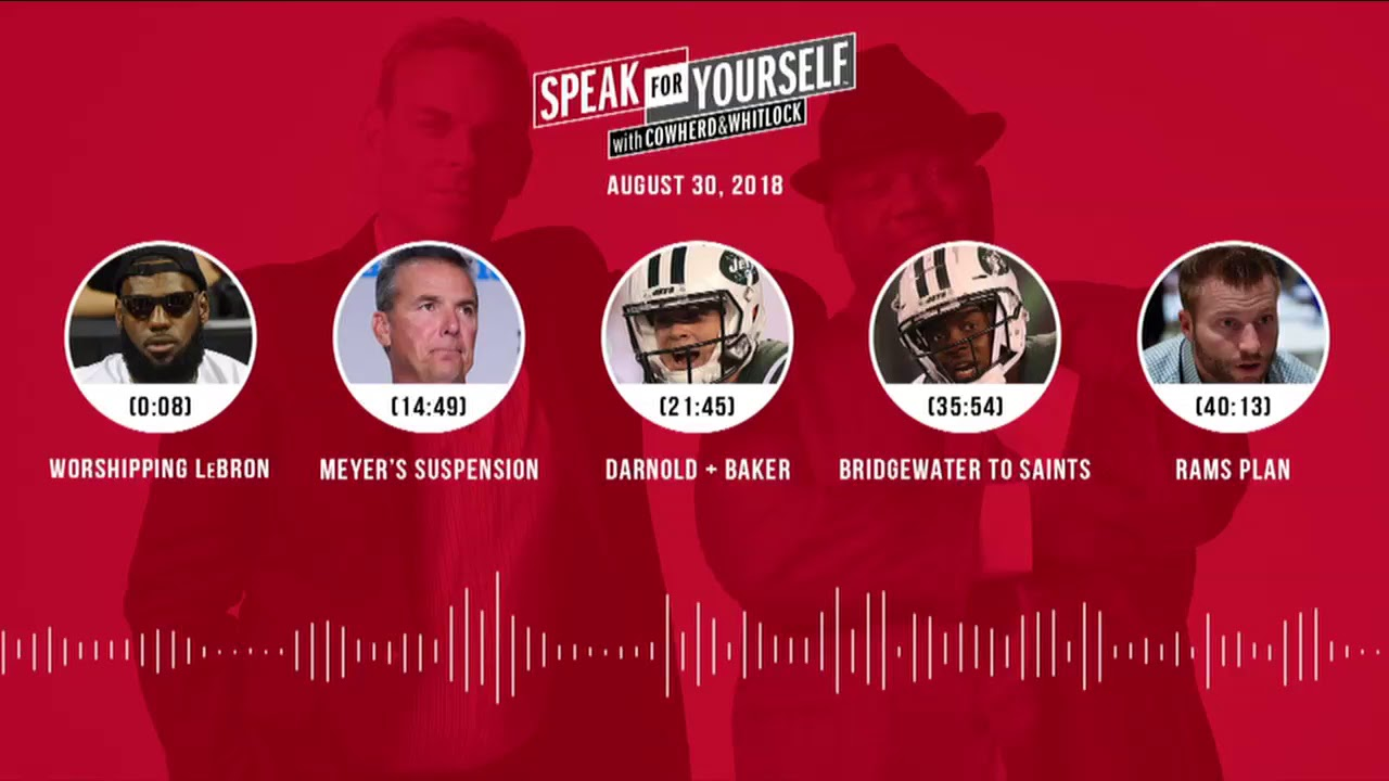 SPEAK FOR YOURSELF Audio Podcast (8.30.18) with Colin Cowherd, Jason Whitlock | SPEAK FOR YOURSELF