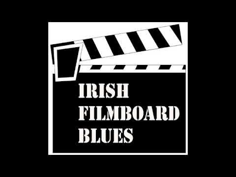 Irish Filmboard Blues