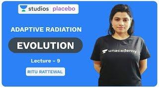 L9: Adaptive Radiation | Evolution | Pre-medical - NEET/AIIMS | Ritu Rattewal