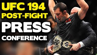 UFC 194: Post-Fight Press Conference