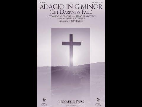 ADAGIO IN G MINOR (LET DARKNESS FALL) - Pamela Stewart/Tomaso Albinoni/Remo Giazotto/arr. Jon Paige