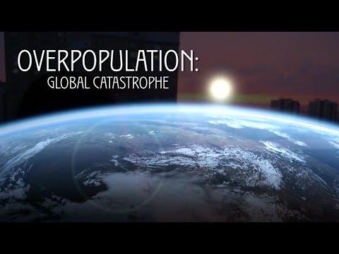 Overpopulation - global catastrophe
