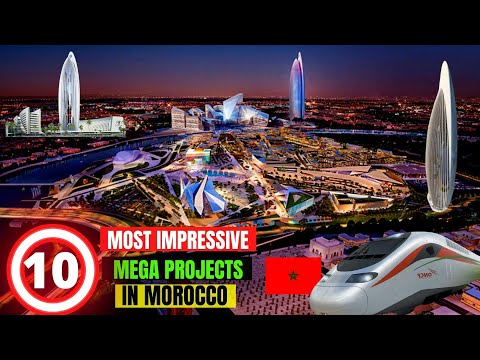 10 Most Impressive Mega Projects In Morocco