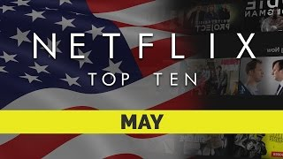 Top Ten movies on Netflix US for May 2017