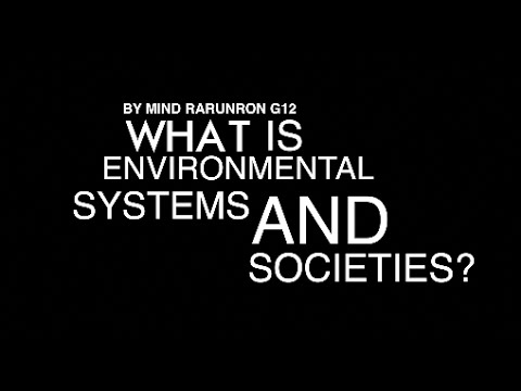 What Is Environmental Systems & Societies?