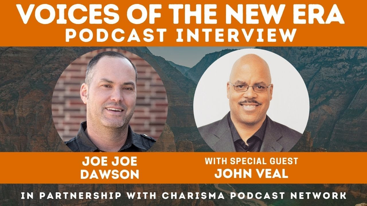 Voices of the New Era with John Veal