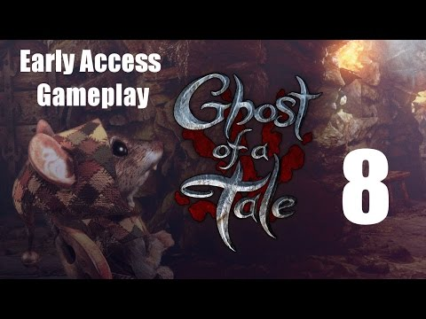 Let's Play Ghost Of A Tale Early Access Gameplay Part 8 - Spider Venom