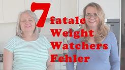 Die 7 schlimmsten Fehler, wenn Du Weight Watchers machst. Kennen und vermeiden.