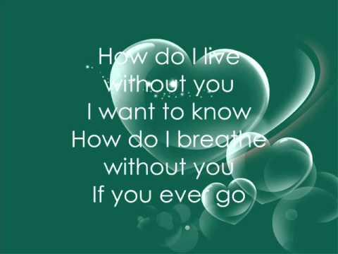 Leann Rimes-How Do I Live Lyrics