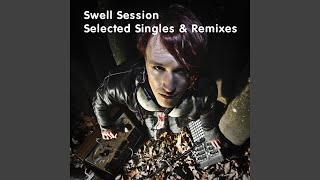 King Of Darkness (Swell Session Remix)