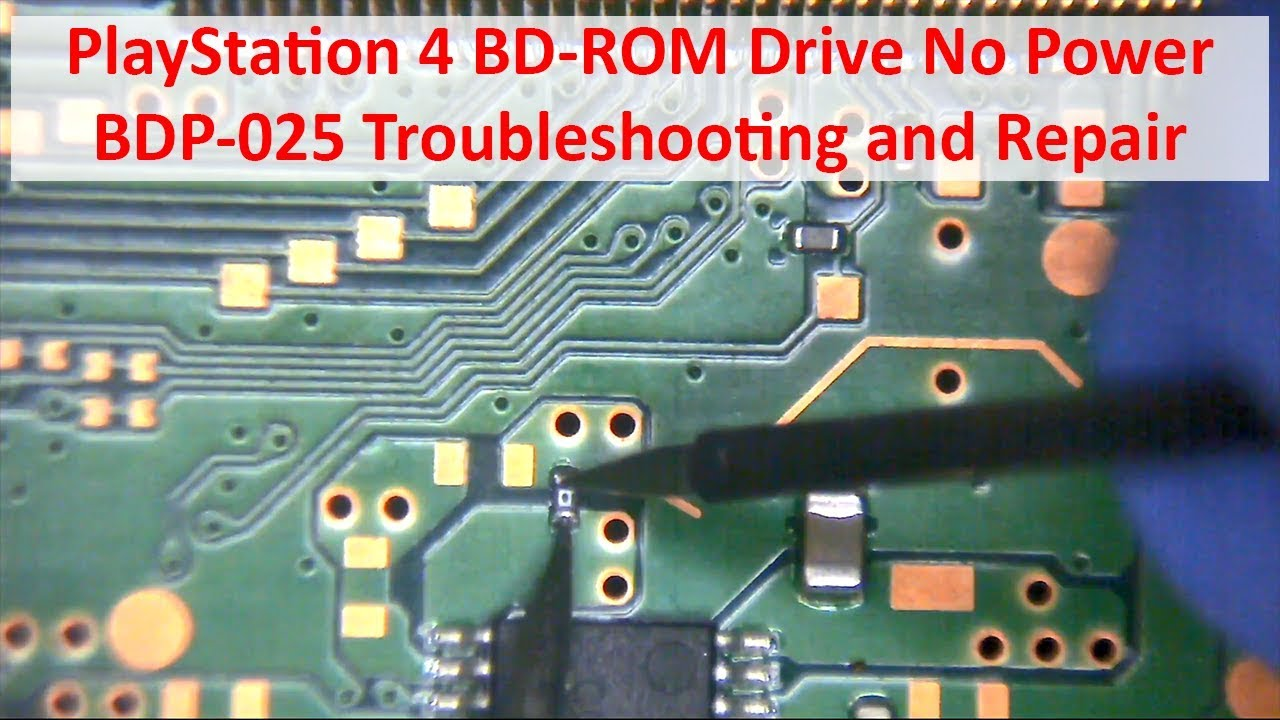 PlayStation 4 BD-ROM Drive No Power BDP-025 Troubleshooting and Repair