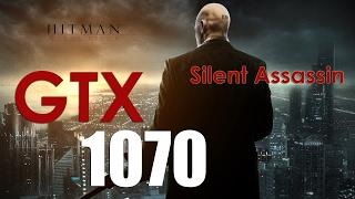 HITMAN ABSOLUTION | GTX 1070 EX (KFA2) | i7 6700k | 1080p 60fps | ULTRA settings | Gameplay
