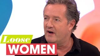 Piers Morgan Is Tired of Political Correctness | Loose Women