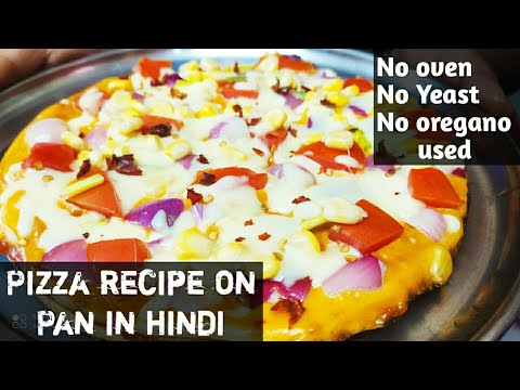 Pizza recipe in hindi | Pizza recipe without oven | पिज्जा घर पर कैसे बनाए