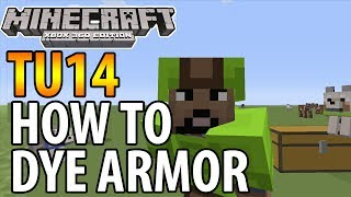 Minecraft (Xbox 360/PS3) - TU14 UPDATE! - HOW TO DYE ARMOUR/COLLAR TUTORIAL (Guide)