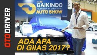 Video GIIAS 2017: Ada Apa Saja? | OtoDriver download MP3, 3GP, MP4, WEBM, AVI, FLV November 2017
