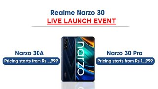 Realme Narzo 30 Series LIVE Launch Event