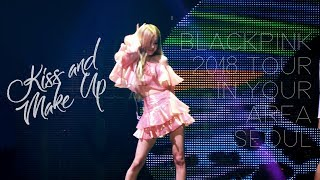 181111 BLACKPINK ROSÉ 로제 IN YOUR AREA Seoul (Day2) 직캠 - Kiss and Make Up