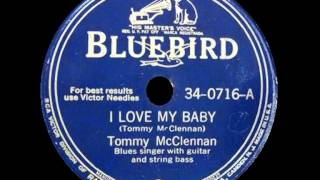 Watch Tommy Mcclennan I Love My Baby video