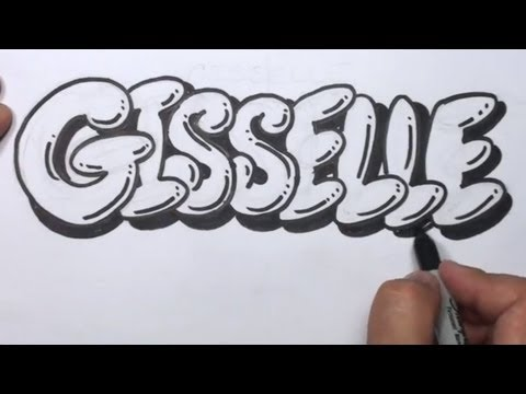 How To Draw Graffiti Letters Write Gisselle In Bubble Letters