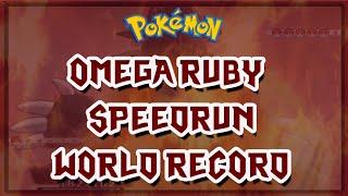 Pokemon Omega Ruby World Record Speedrun in 3:04:46