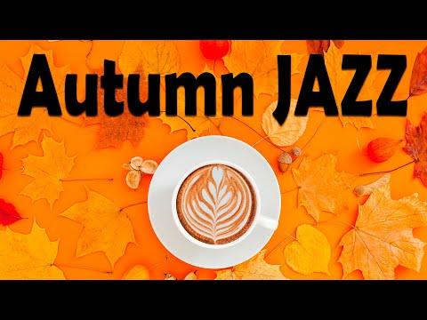 Autumn JAZZ - Sweet Bossa Nova Jazz Music For Best Autumn Mood: Chill Lounge Music