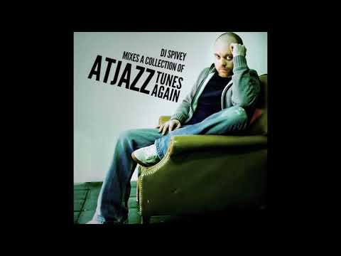 DJ Spivey Mixes A Collection of Atjazz Tunes Again (A Deep House Mix)