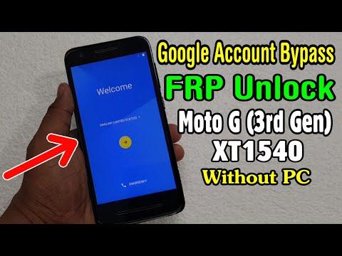Motorola Moto G (3rd Gen) XT1540 FRP Unlock or Google Account Bypass Easy  Trick Without PC