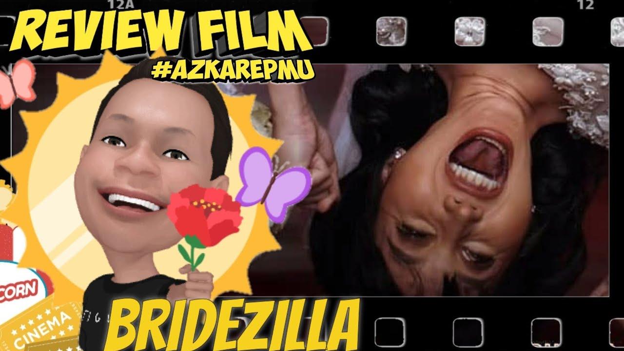REVIEW FILM INDONESIA BRIDEZILLA (2019)   LUCINTA LUNA, JESSICA MILA, RIO DEWANTO