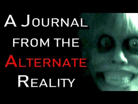 """A Journal From the Alternate Reality"" 