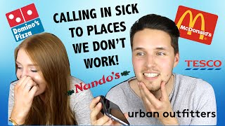 CALLING IN SICK TO PLACES WE DONT WORK! | The Juicy Vlog