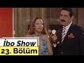 İbo Show - 23. Bölüm (Konuk : Erkin Koray - Ayça)