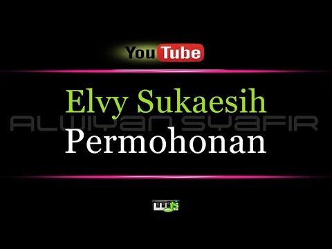 Karaoke Elvy Sukaesih - Permohonan