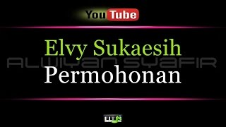 Video Karaoke Elvy Sukaesih - Permohonan download MP3, 3GP, MP4, WEBM, AVI, FLV Juni 2018