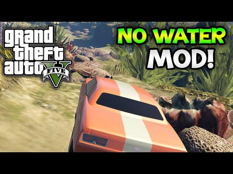... ] GTA 5 PC Mods No Water Mod Drought Mod Full Guide NEW GTA 5 MOD
